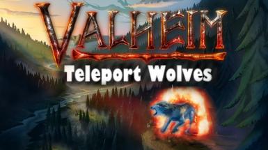 Teleport Wolves - Телепортация волков
