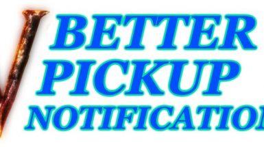 BetterPickupNotifications