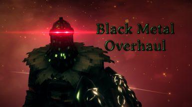 Black Metal Overhaul - Капитальный ремонт