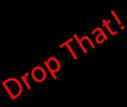 Drop That - Брось это